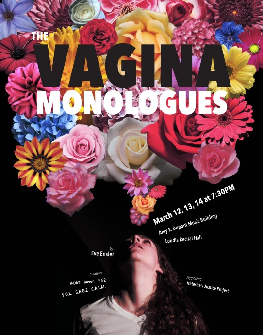 Poster design for The Vagina Monologues featuring a woman looking up at a bloom of colorful flowers