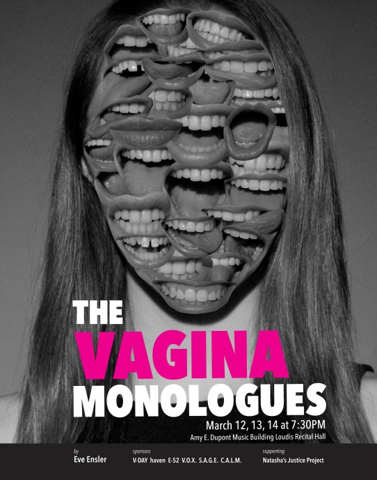 Poster design for The Vagina Monologues featuring a black and white photograph of a woman whose face has been covered with a collage of various mouths