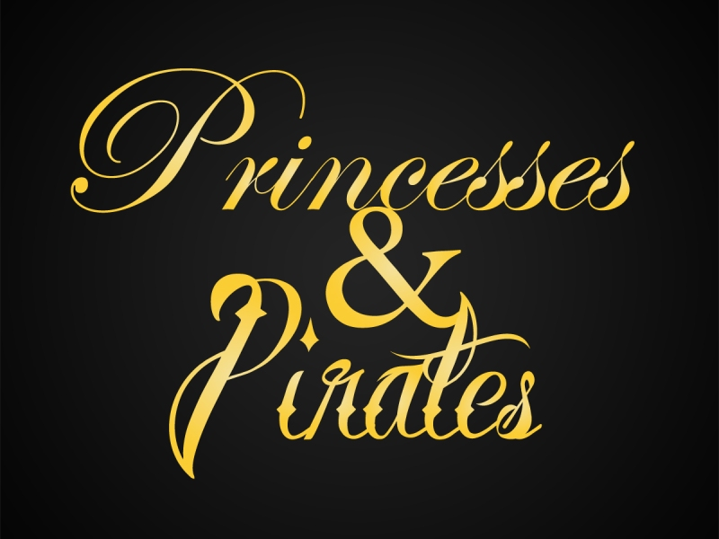 Princesses & Pirates