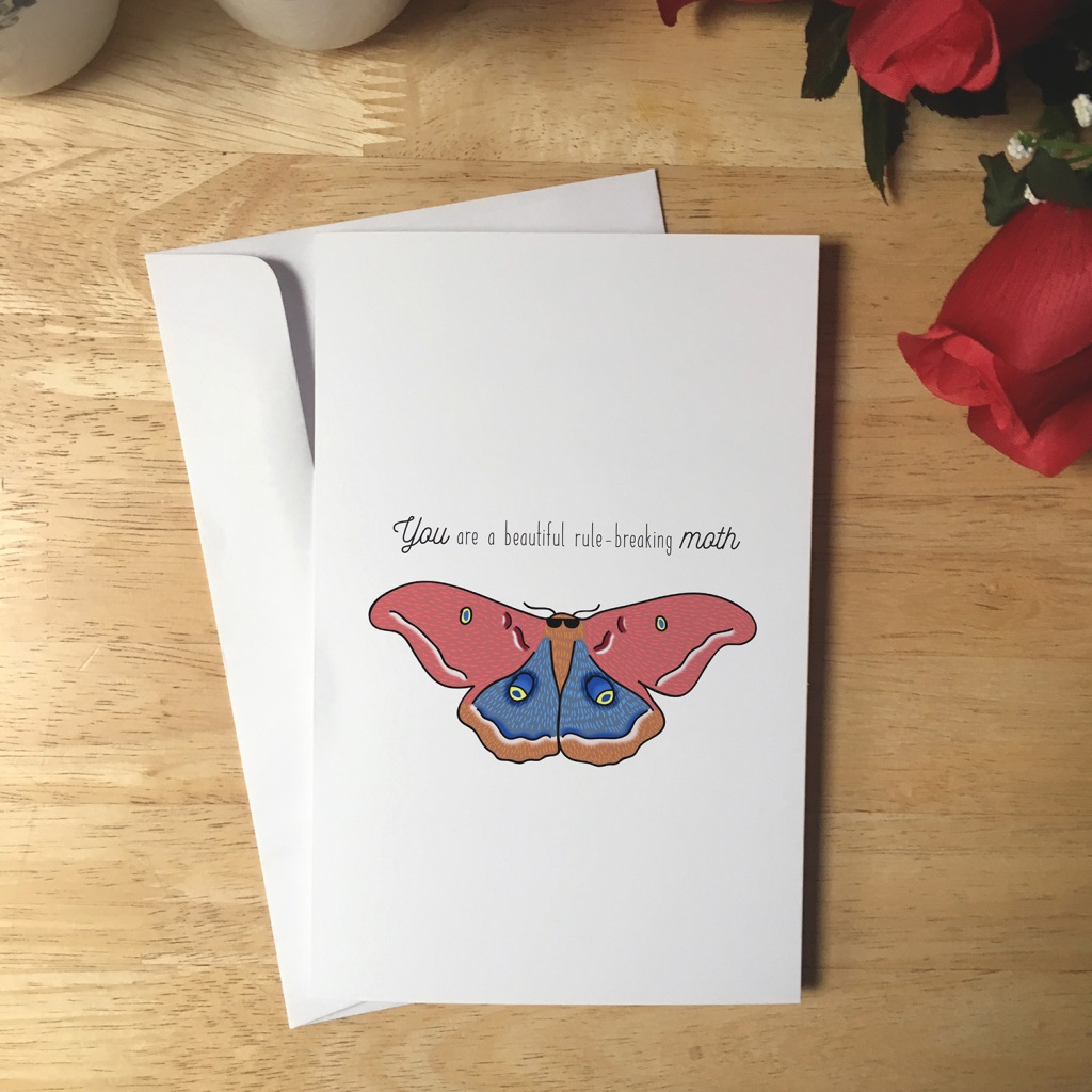 Greeting Card design with an illustration of a moth wearing sunglasses. The text reads You are a beautiful rule-breaking moth.