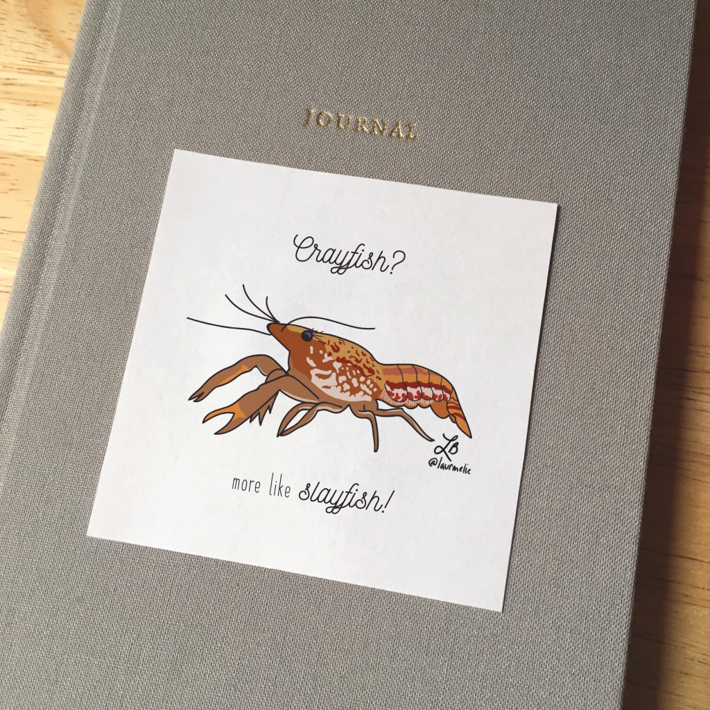 Sticker design with an illustration of a crayfish. The text reads Crayfish? more like slayfish!