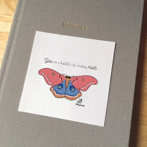 Sticker design with an illustration of a moth wearing sunglasses. The text reads You are a beautiful rule-breaking moth.
