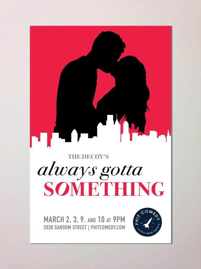 Always Gotta Something - Poster