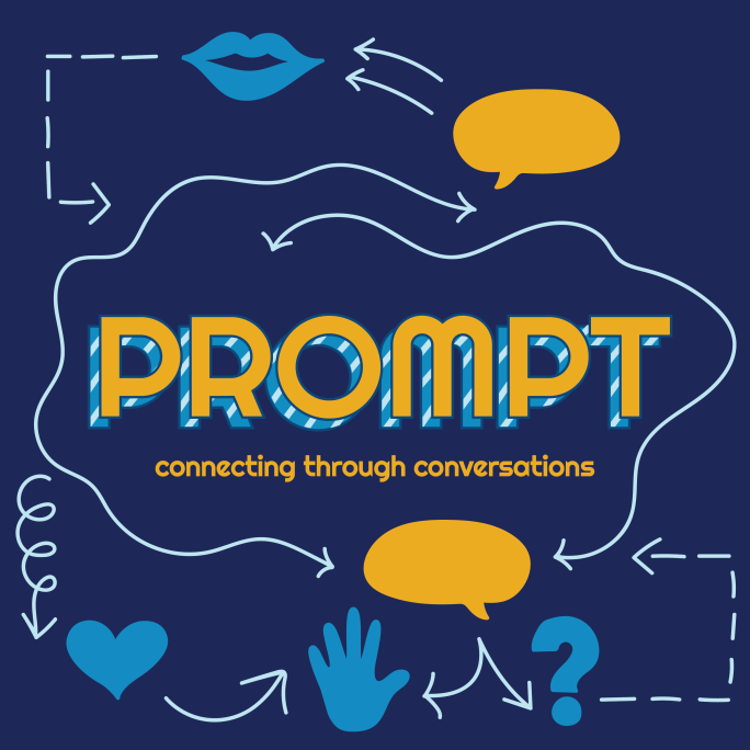 Album artwork for Prompt. Flow-chart style design of icons and arrows surrounding the word Prompt. Tagline: connecting through conversations.
